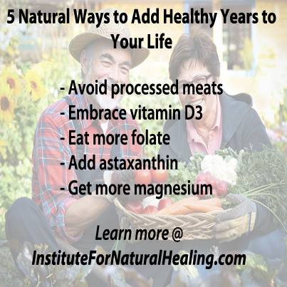 Five Natural Ways to Add Healthy Years to Your Life
